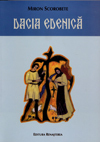 Dacia edenică Miron Scorobete