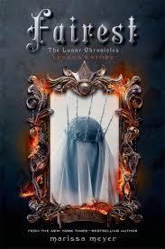Fairest: Levanas Story (The Lunar Chronicles, #3.5)  by  Marissa Meyer