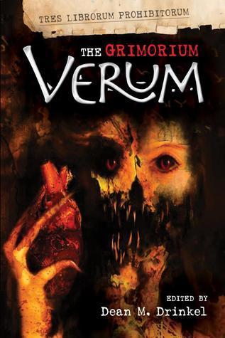 The Grimorium Verum  by  Dean M. Drinkel