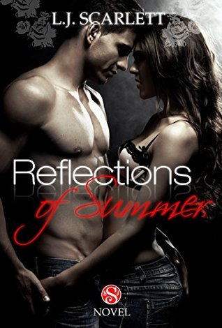 Reflections of Summer (Scarletts Seasons - Vol. 1)  by  L.J. Scarlett