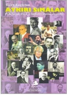 Figures of Dissent: Critical Essays on Fish, Spivak, Zizek, and Others Terry Eagleton