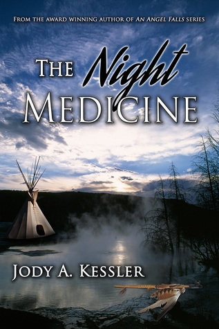The Night Medicine Jody A. Kessler