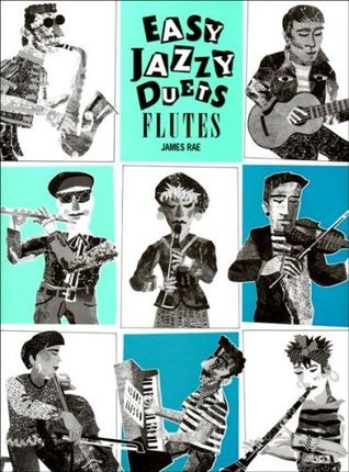 Easy Jazzy Duets for Flutes [Universal Edition 16587] James Rae