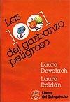 Las 1001 del garbanzo peligroso Laura Devetach