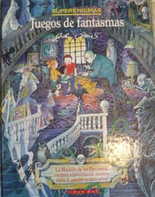 Juegos de Fantasmas  by  John Speirs