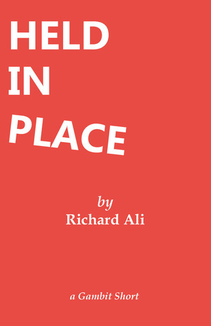 Held In Place Richard Ali