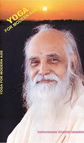 YOGA FOR MODERN AGE  by  Vethathiri Maharishi