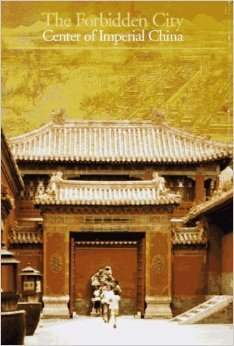 The Forbidden City: Center of Imperial China Gilles Beguin