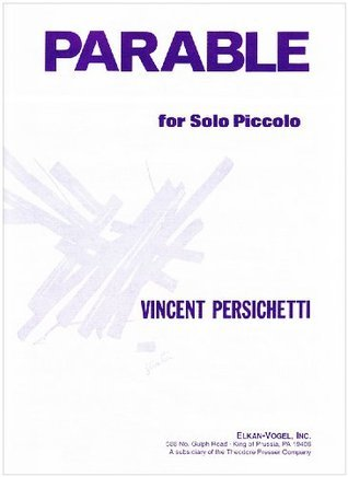Parable for Solo Piccolo  by  Vincent Persichetti