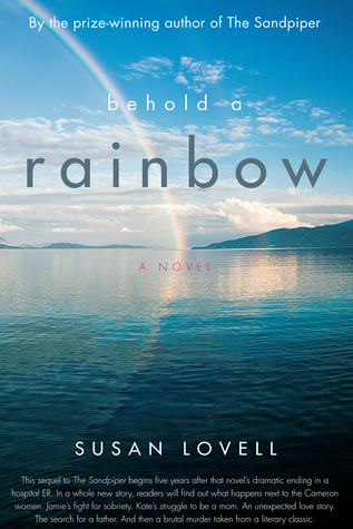 Behold A Rainbow  by  Susan Lovell