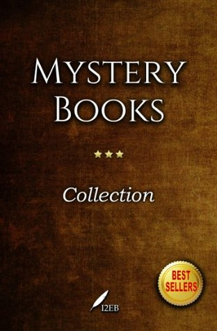 Mystery Books Collection I: (10 books: mystery, detective, suspense and thriller) Arthur Conan Doyle