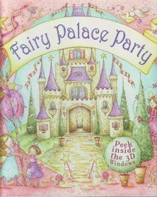 Fairy Palace Party  by  Nicola Baxter