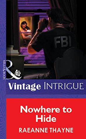 Nowhere to Hide (Mills & Boon Vintage Intrigue) RaeAnne Thayne
