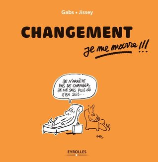 Changement, je me marre !!!  by  Gabs