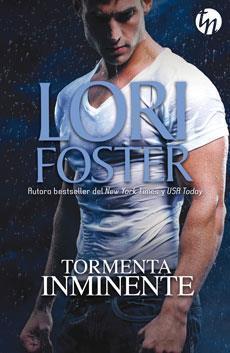 Tormenta inminente (Mercenarios, #4) Lori Foster