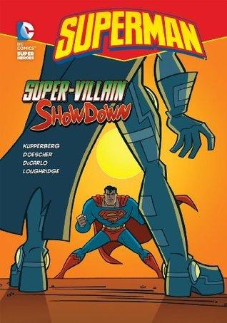 Super-Villain Showdown Paul Kupperberg