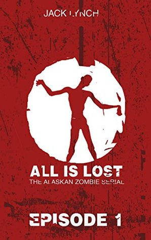 All Is Lost: Episode 1 Jack Lynch