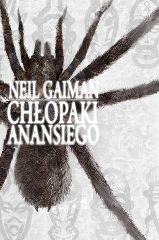 Chłopaki Anansiego (Amerykańscy bogowie, #2)  by  Neil Gaiman