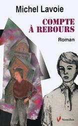 Compte à rebours  by  Michel Lavoie