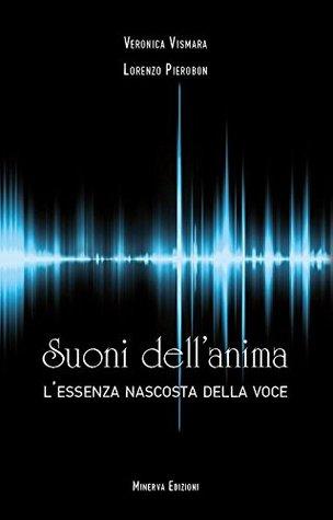 Suoni dellanima  by  Veronica Vismara