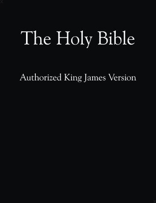 Holy Bible - Authorized (King James) Version  by  Anonymous
