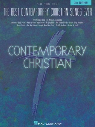 The Best Contemporary Christian Songs Ever: 2  by  Hal Leonard Publishing Company