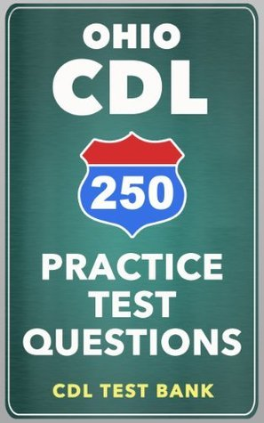 250 Ohio CDL Practice Test Questions CDL Test Bank