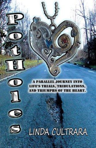 Potholes  by  Linda Cultrara