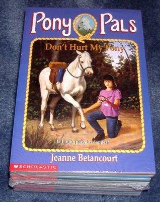 Pony Pals Box Set Starter Pack (Pony Pals, 1-10) Jeanne Betancourt