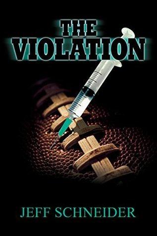The Violation  by  Jeff Schneider