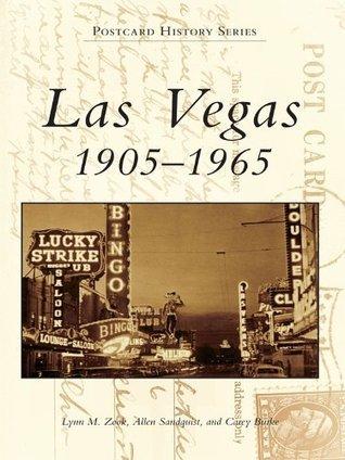Las Vegas:: 1905-1965 Lynn M. Zook