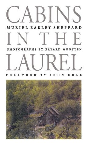 Cabins in the Laurel (Chapel Hill Books) Muriel Earley Sheppard