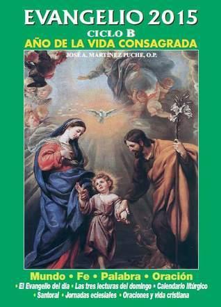 EVANGELIO EDIBESA 2015. CICLO B. AÑO DE LA VIDA CONSAGRADA  by  MARTÍNEZ PUCHE, JOSÉ ANTONIO