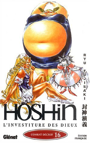 Hôshin, tome 16 : Combat décisif Ryū Fujisaki
