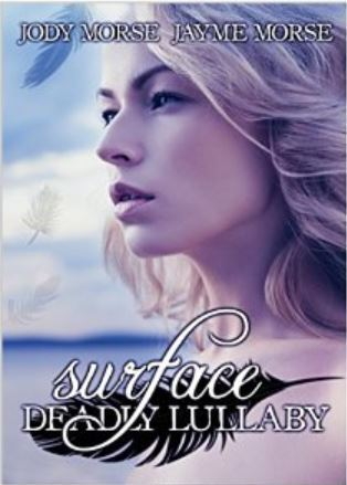 Surface (Deadly Lullaby #1)  by  Jody Morse