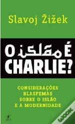 O Islão é Charlie?  by  Slavoj Žižek