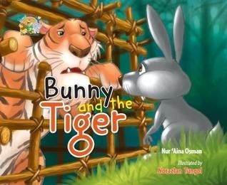 Bunny and The Tiger Nur 'Aina Osman