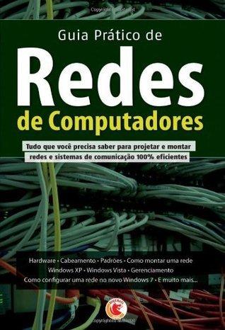 Guia Prático de Redes de Computadores  by  Equipe Digerati