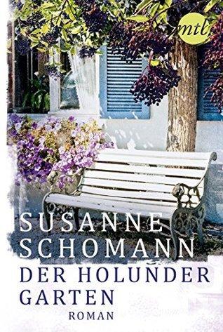 Der Holundergarten  by  Susanne Schomann