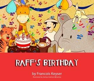 Raffs Birthday  by  Francois Keyser