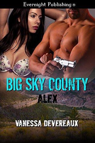 Alex (Big Sky County Book 3) Vanessa Devereaux