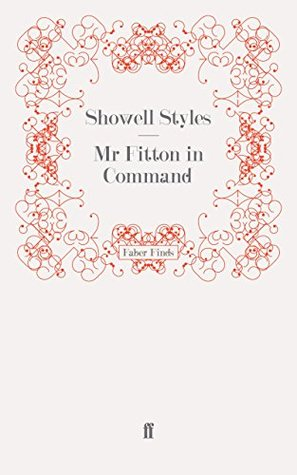 Mr Fitton in Command: Mr Fitton 7  by  Showell Styles