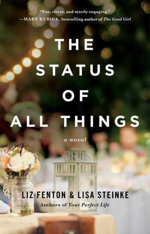 The Status of All Things: A Novel Liz Fenton