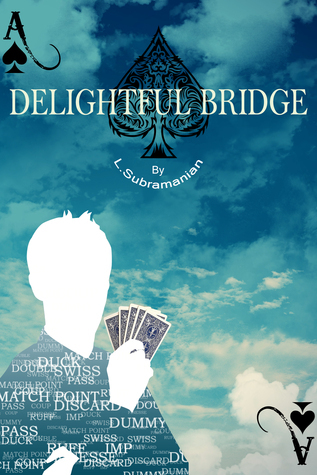 Delightful Bridge L. Subramanian