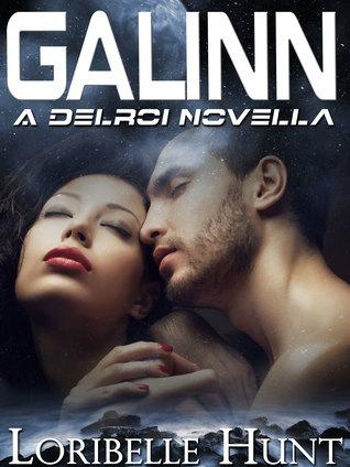 Galinn: A Delroi Novella  by  Loribelle Hunt