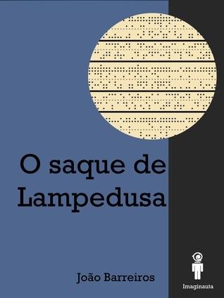 O Saque de Lampedusa João Barreiros