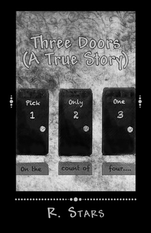 Three Doors  by  R. Stars
