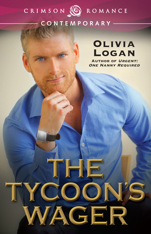 The Tycoons Wager  by  Olivia Logan