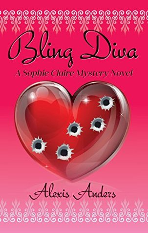 Bling Diva : A Sophie Claire Mystery Novel  by  Alexis Anders