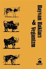 Hayvan Hakları & Veganizm Kamil Savaş